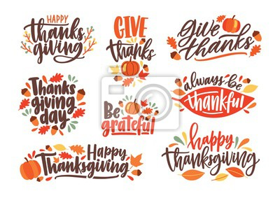 Image Collection of Thanksgiving day letterings decorated by seasonal design elements and isolated on white background. Bundle of handwritten phrases. Colorful vector illustration for autumn holiday.