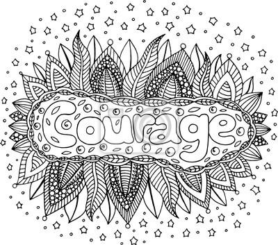 Coloriage Pour Adultes Avec Mandala Et Mot De Courage Illustrations Peintures Murales Tableaux Myloview Fr