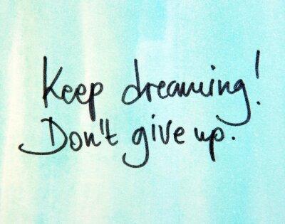 Image continuer à rêver don pas abandonner