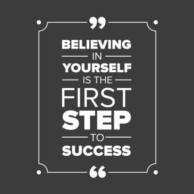 Image Croire en soi est la première étape vers le succès