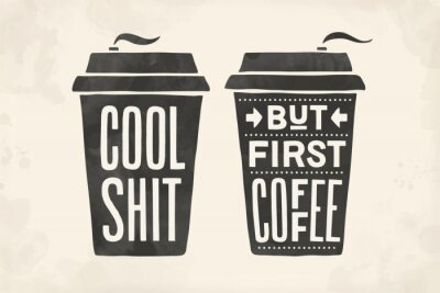 Image Cup of coffee. Poster coffee cup with hand drawn lettering