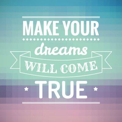 Image Faites vos rêves deviendront réalité