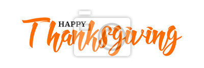 Image Happy Thanksgiving hand written calligraphic text, vector illustration. Script orange stroke, simple minimalistic calligraphic words isolated on white background, for web banners, greeting cards.