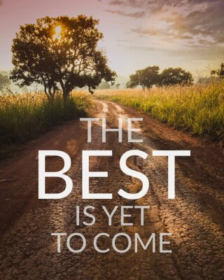 Image Inspirational and motivation quote on road in nature background with vintage filter.