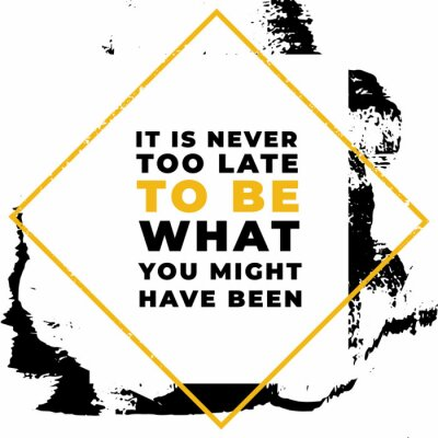 Image It is never to be what you might have been. Motivational quotes.