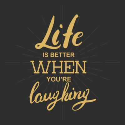 Image La vie est meilleure quand vous riez
