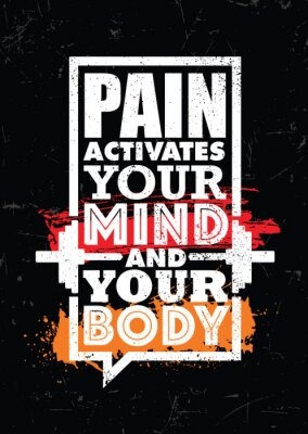Image Pain Activates Your Mind And Your Body. Inspiring typography motivation quote banner on textured background.