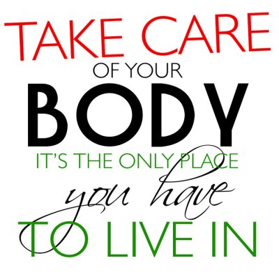 Image Prenez soin de votre citation du corps