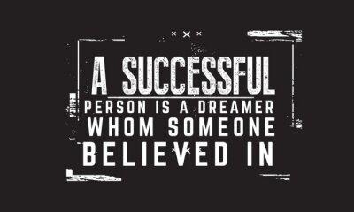 Image Une personne qui réussit est un rêveur auquel quelqu'un croyait.