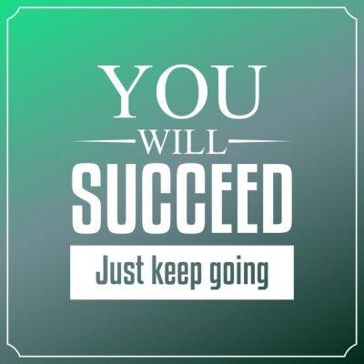 Image Vous réussirez juste continuer. Cours Typographie Fond