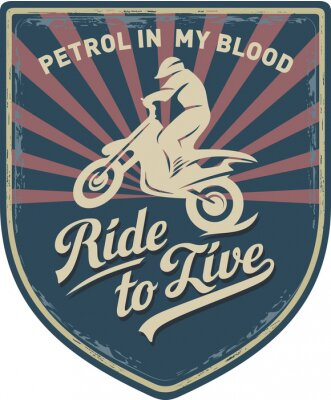 Image Мотоциклист, Ездить, чтобы жить, Бензин в моей крови, мотоцикл, Мотокросс, нашивка, иллюстрация