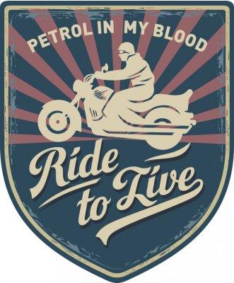 Image Мотоциклист, Ездить, чтобы жить, Бензин в моей крови, мотоцикл, Спорт, нашивка, иллюстрация