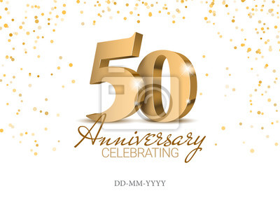 Papiers peints Anniversary 50. gold 3d numbers. Poster template for Celebrating 50th anniversary event party. Vector illustration