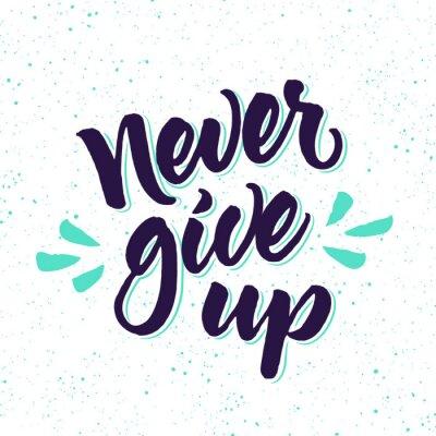 Papiers peints Citation de motivation Ne jamais abandonner