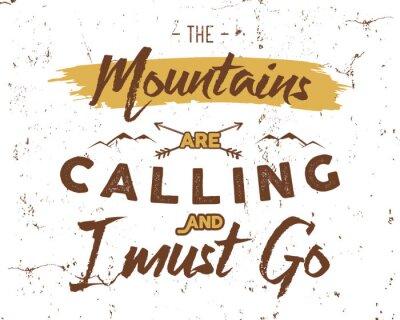 Papiers peints Fond d'inspiration d'extérieur. Motivation brochure de montagne devis modèle. Flyer de sport de snowboard d'hiver. Les montagnes appellent des éléments d'aventure. Vector design vintage. Design typogr