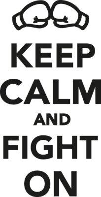 Papiers peints Gardez le calme et combattez