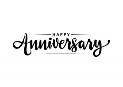 Papiers peints Happy Anniversary calligraphy hand lettering isolated on white. Birthday or wedding anniversary celebration poster