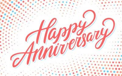 Papiers peints Happy anniversary. Vector lettering card.