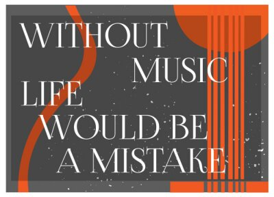 Papiers peints Inspirational Quote Without Music La vie serait un MIstake. Typographie Affiche Concept. Guitare background.Idea silhouette pour le thème musical de conception. Illustration vectorielle.