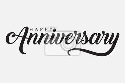 Papiers peints isolated calligraphy of happy anniversary with black color