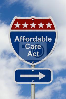 La façon d'obtenir la Loi sur les soins abordables