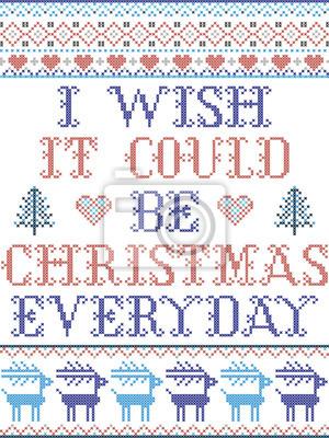 Oh, j'aimerais que ce soit Noël tous les jours, modèle sans couture de vecteur scandinave inspiré par l'hiver festif de la culture nordique au point de croix avec cœur, flocons de neige, étoile, neige