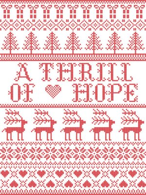 Scandinavian Christmas pattern inspired by A thrill of Hope lyrics festive winter elements  in cross stitch with heart, snowflake, Christmas tree, reindeer, star, snowflakes in white, red