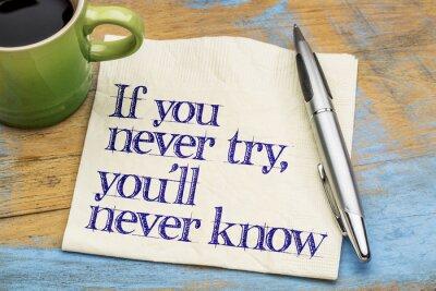 Papiers peints Si vous n'essayez jamais de phrase sur la serviette