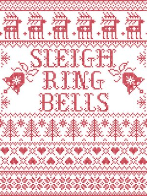Sleigh Bell Ring carol lyrics Christmas pattern with Scandinavian Nordic festive winter pattern in cross stitch with heart, snowflake, Christmas tree, reindeer, forest, star, snowflakes in white, red,