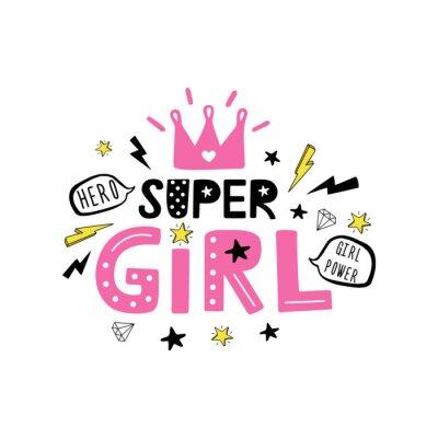 Super Girl Citation de motivation sur fond blanc.