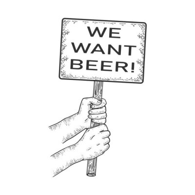We want beer poster in hands sketch engraving vector illustration. T-shirt apparel print design. Scratch board imitation. Black and white hand drawn image.