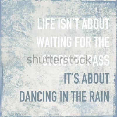 Posters affiche de motivation citation la vie est sur la danse sous la pluie