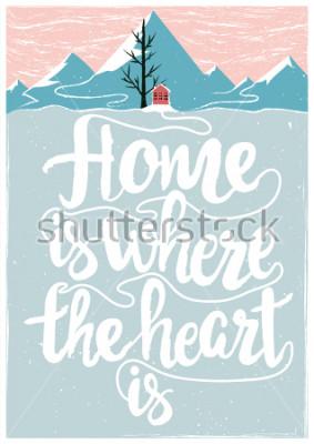 Posters Affiche inspirée et motivante de vecteur couleur avec citation. La maison est où le coeur est.