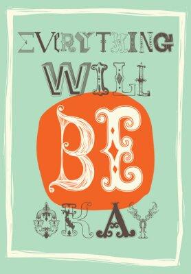Posters Affiche vintage de motivation. Tout ira bien