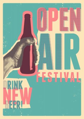 Posters Beer open air festival typographical vintage grunge pop-art style poster design. Retro vector illustration.