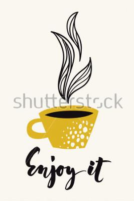 Posters Carte de calligraphie automne avec une tasse de café ou thé. Profitez-en texte calligraphique. Dessin abstrait de vecteur. Affiche couleur ou carte conçue pour tout type de support d'impression