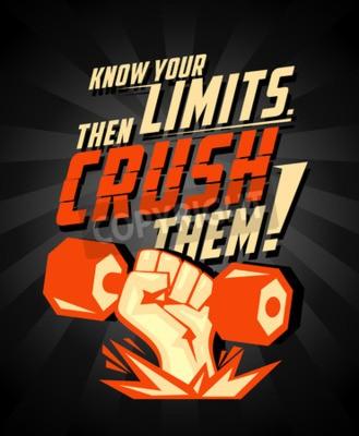 Posters Connaissez vos limites, puis les écraser, citant carte de vecteur. Bras avec haltère, symbole de puissance pour le body-building.
