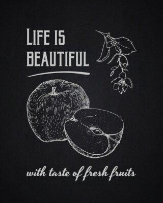 Posters Contexte typographique de la craie. La vie est belle avec goût de fruits frais