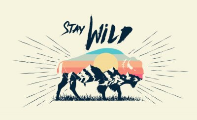 Posters Double exposure effect buffalo bison silhouette with mountains landscape and stay wild caption. T-shirt print design. Vector illustration.