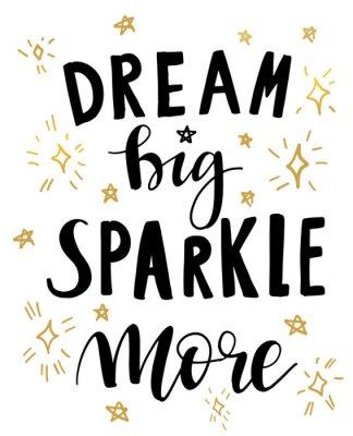 Posters Illustration vectorielle de citation de lettrage dessiné à la main Dream Big