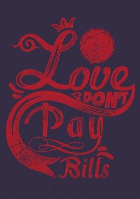 Posters L'amour ne payent pas les factures