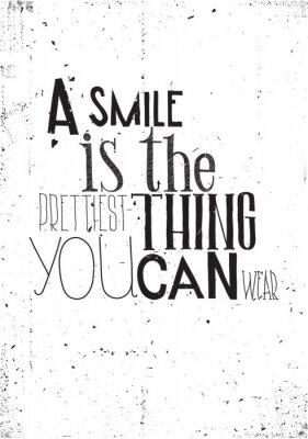 Posters L'expression, un sourire est la chose que vous pouvez porter prettilest
