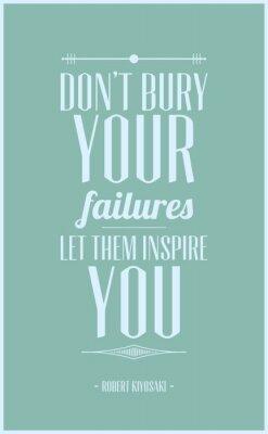 Posters Ne pas enterrer vos échecs laissez-vous inspirer