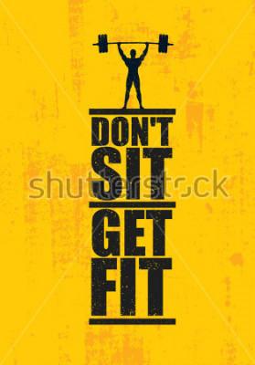 Posters Ne vous asseyez pas. Get Fit. Entraînement et Fitness Gym Concept Element Element. Signe de vecteur personnalisé créatif sur fond grunge