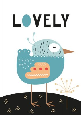 Posters Poster for nursery scandi design with cute bird and text Lovely in Scandinavian style. Vector Illustration. Kids illustration for baby clothes, greeting card, wrapping paper.