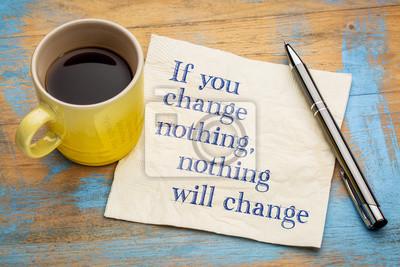 Posters Si vous ne changez rien - concept serviette