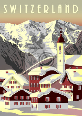 Switzerland Travel Poster with small village in the first plan and mountains in the background.