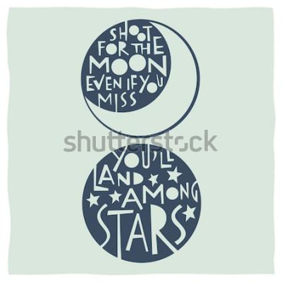 Posters Tirez pour la lune même si vous manquez, vous atterrirez parmi les étoiles. Citer la calligraphie avec des dessins de lune et d'étoiles