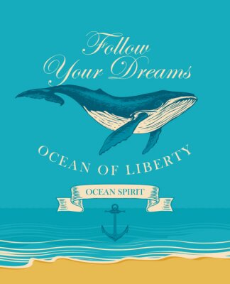 Posters Vector banner with big hand drawn whale and inscription Follow your dreams. Illustration on the theme of travel, adventure and discovery on the background of seascape with beach and sea