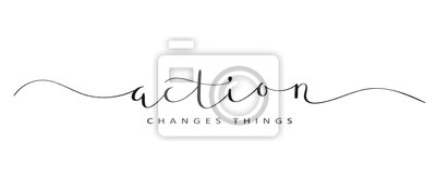 Sticker ACTION CHANGES THINGS brush calligraphy banner